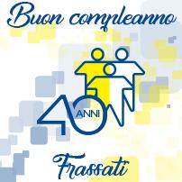 Buon compleanno Frassati. I nostri primi 40 anni…